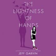 The Lightness of Hands