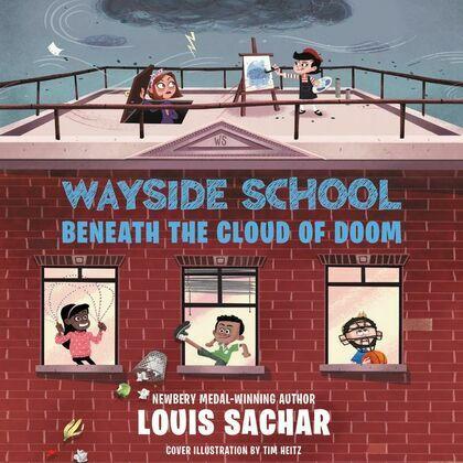 Wayside School Beneath the Cloud of Doom
