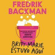 Britt-Marie Was Here \ Britt-Marie estuvo aquí (Spanish Ed)