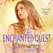The Faerie Path #5: The Enchanted Quest