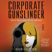 Corporate Gunslinger