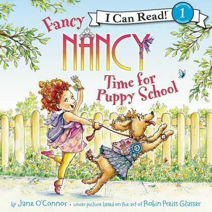 Fancy Nancy: Time for Puppy School