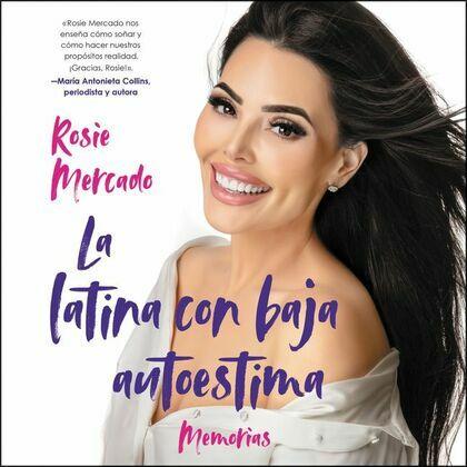 Girl with the Self-Esteem Issues, The  La latina con baja auto(SP Ed) Unabridge