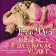 The Scandalous, Dissolute, No-Good Mr. Wright