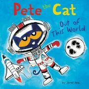 Pete the Cat: Out of This World