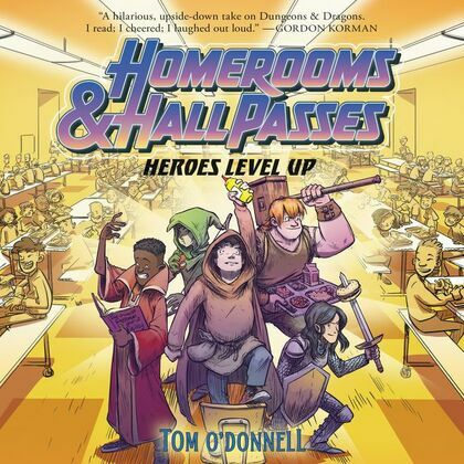 Homerooms and Hall Passes: Heroes Level Up