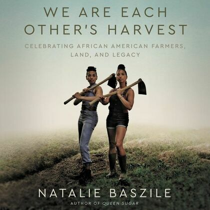 We Are Each Other's Harvest