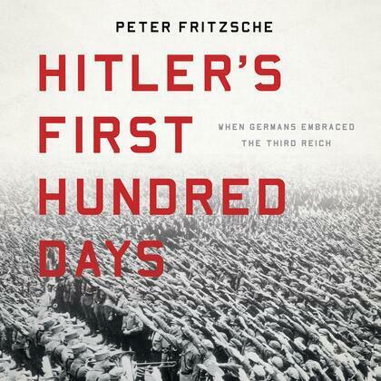 Hitler's First Hundred Days