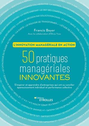 50 pratiques managériales innovantes - L'innovation managériale en action