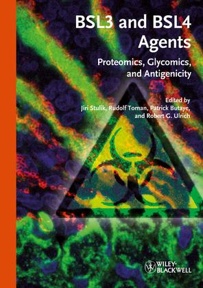BSL3 and BSL4 Agents: Proteomics, Glycomics and Antigenicity