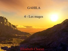Gahila tome 4