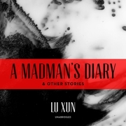 A Madman's Diary, and Other Stories