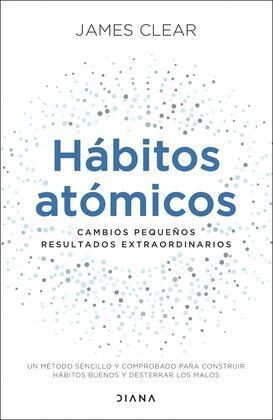 Hábitos atómicos (Edición española)
