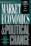 Market Economics and Political Change: Comparing China and Mexico