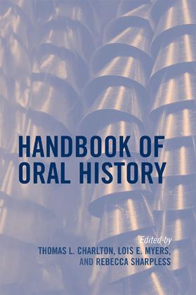 Handbook of Oral History
