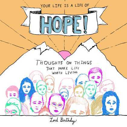 Your Life Is a Life of Hope!