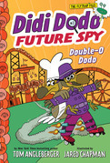 Didi Dodo, Future Spy: Double-O Dodo (Didi Dodo, Future Spy #3)