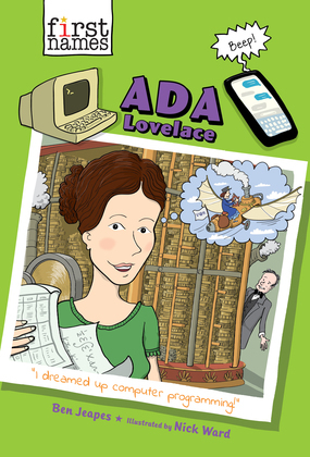 Ada Lovelace (The First Names Series)