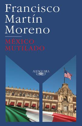 México mutilado