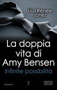 La doppia vita di Amy Bensen. Infinite possibilità