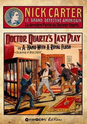 Nick Carter - La dernière partie du Docteur Quartz