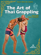 The Art of Thai Grappling