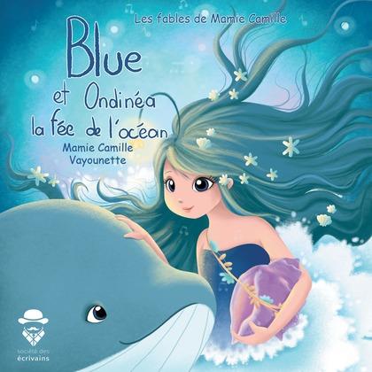 Blue la Baleine et Ondinéa la fée de l'océan
