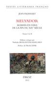 Melyador. Roman en vers de la fin du XIVe siècle