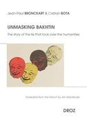 Unmasking Bakhtin