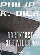 Breakfast at Twilight