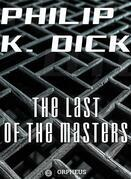 The Last of the Masters