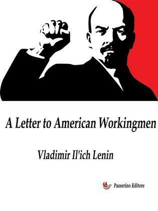 A Letter to American Workingmen
