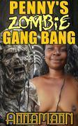 Penny's Zombie Gang Bang