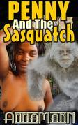 Penny And The Sasquatch
