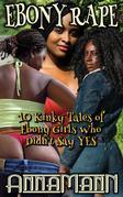 Ebony Rape
