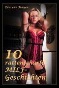10 rattenscharfe MILF-Geschichten