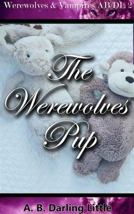 The Werewolves' Pup