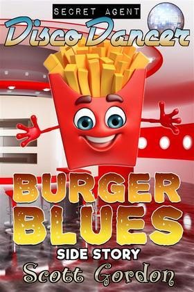 Secret Agent Disco Dancer: Burger Blues Side Story