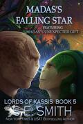 Madas's Falling Star: Featuring Madas's Unexpected Gift