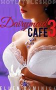 Dairymaid Cafe: En La Granja