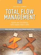 Total Flow Management. Kaizen per l'eccellenza nella supply chain e oltre