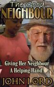 The Good Neighbour.