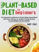The Plant-Based Diet for Beginners
