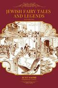 Jewish Fairy Tales and Legends