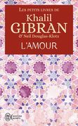 Les petits livres de Khalil Gibran - L'amour