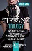 Tiffany Trilogy