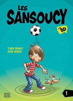 Les Sansoucy - La BD 1