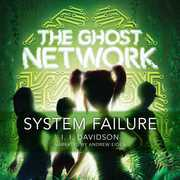 The Ghost Network: System Failure