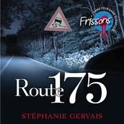 Frissons - Route 175