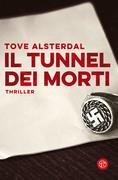 Il tunnel dei morti